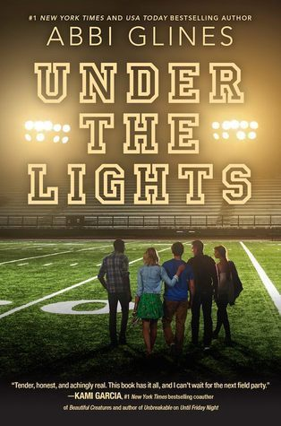 Under the Lights Abbi Glines