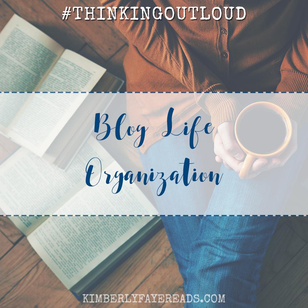 Blog Life Organization