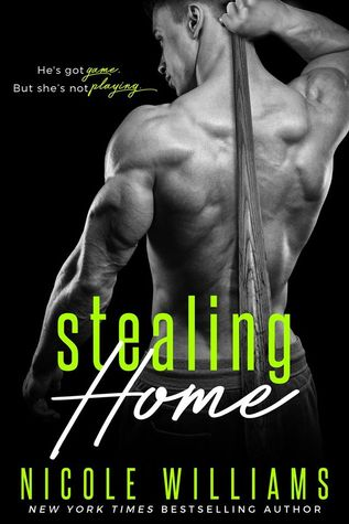 Blog Tour, Review, Excerpt & Teasers: Stealing Home by Nicole Williams