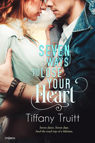 In Review: Seven Ways to Lose Your Heart by Tiffany Truitt