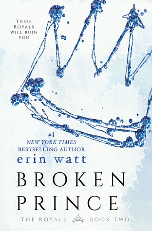 In Review: Broken Prince (The Royals #2) by Erin Watt