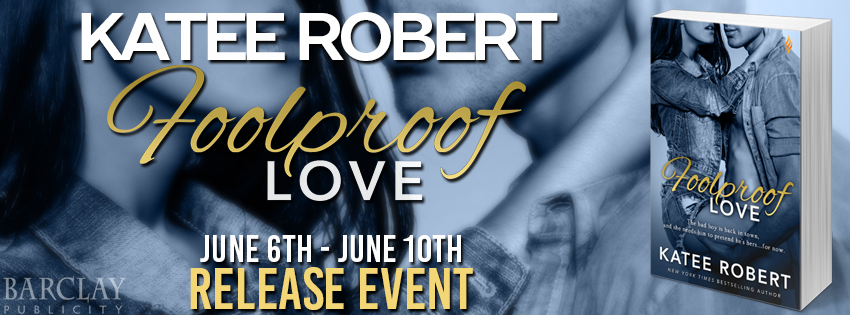 Release Event, Review, Teasers & Giveaway: Foolproof Love (Foolproof Love #1) by Katee Robert