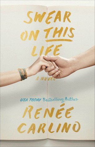 Blog Tour, Review & Giveaway: Swear on This Life by Renée Carlino