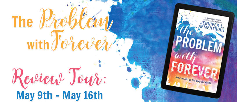 Review Tour & Giveaway: The Problem with Forever by Jennifer L. Armentrout