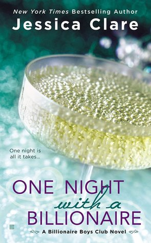 In Review: One Night with a Billionaire (Billionaire Boys Club #6) by Jessica Clare