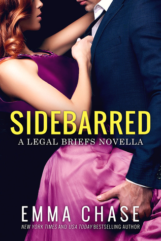 In Review: Sidebarred (The Legal Briefs #3.5) by Emma Chase