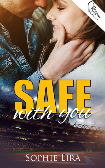 In Review: Safe With You by Sophie Lira