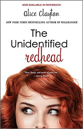 In Review: The Unidentified Redhead (Redhead #1) by Alice Clayton