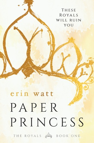 In Review: Paper Princess (The Royals #1) by Erin Watt