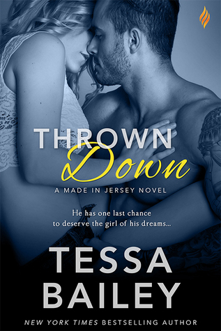 In Review: Thrown Down (Made in Jersey #2) by Tessa Bailey