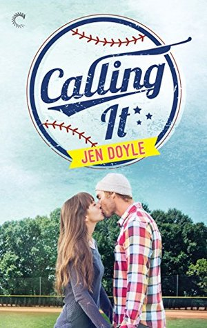 In Review: Calling It by Jen Doyle