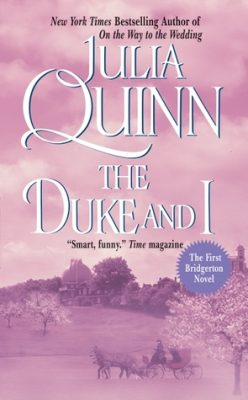 In Review: The Duke and I (Bridgertons #1) by Julia Quinn