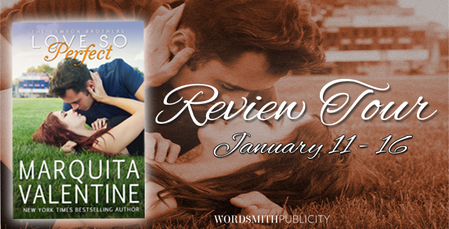 Blog Tour, Review & Teasers: Love So Perfect (The Lawson Brothers #5) by Marquita Valentine