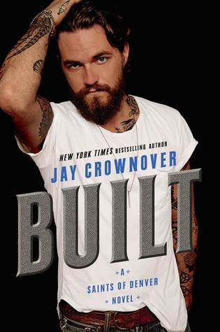 Blog Tour, Review, Teasers, Excerpt & Giveaway: Built (Saints of Denver #1) by Jay Crownover