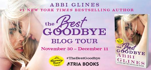 Blog Tour, Review & Giveaway: The Best Goodbye (Rosemary Beach #13) by Abbi Glines