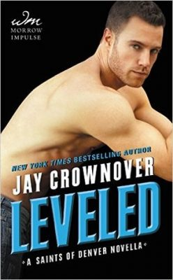 In Review: Leveled (Saints of Denver #0.5) by Jay Crownover