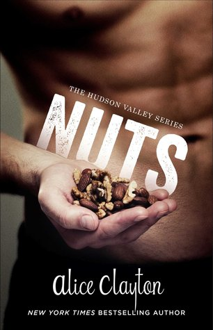 In Review: Nuts (Hudson Valley #1) by Alice Clayton