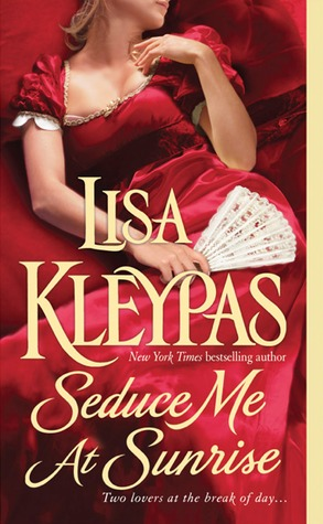 In Review: Seduce Me at Sunrise (The Hathaways #2) by Lisa Kleypas