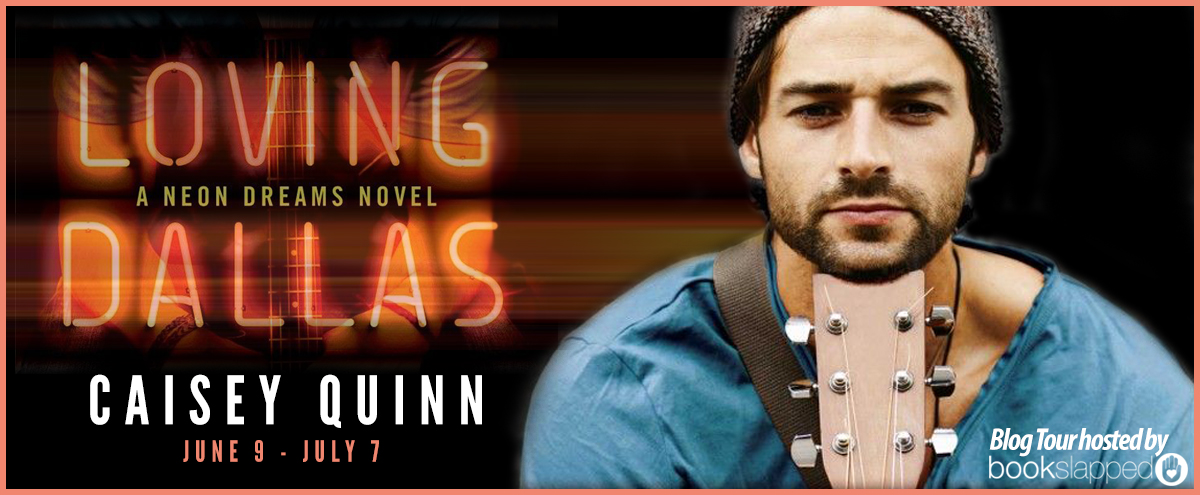 Blog Tour, Review, Excerpt & Giveaway: Loving Dallas (Neon Dreams #2) by Caisey Quinn