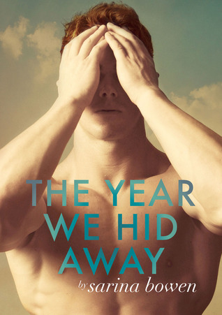 In Review: The Year We Hid Away (The Ivy Years #2) by Sarina Bowen