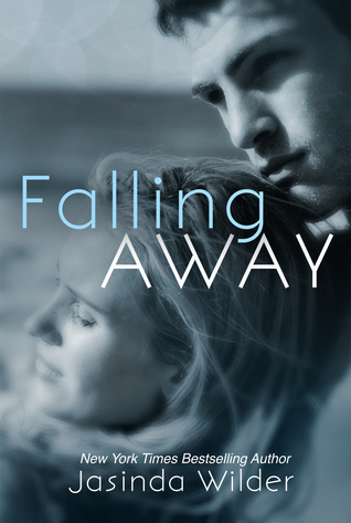 In Review: Falling Away (Falling #4) by Jasinda Wilder (+ Giveaway!)