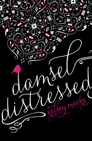 In Review: Damsel Distressed by Kelsey Macke