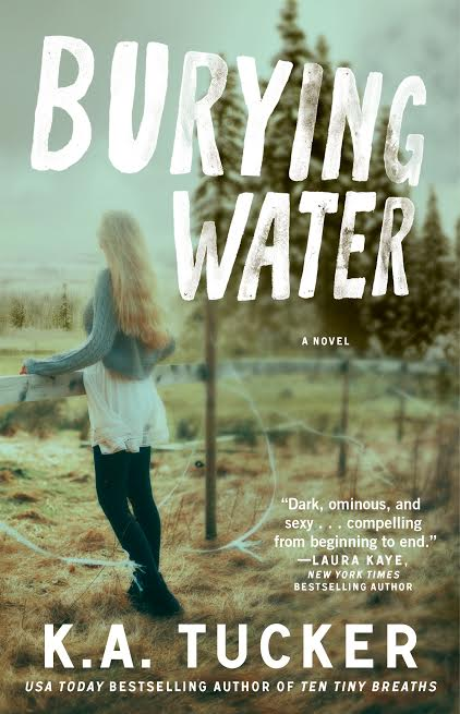 In Review: Burying Water (Burying Water #1) by K.A. Tucker