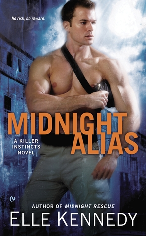 In Review: Midnight Alias (Killer Instincts #2) by Elle Kennedy