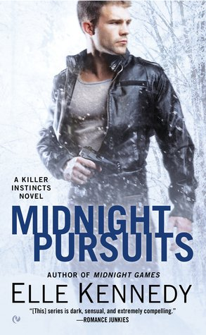 In Review: Midnight Pursuits (Killer Instincts #4) by Elle Kennedy