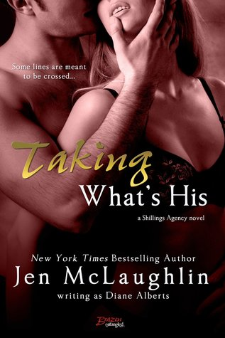 In Review: Taking What's His (Shillings Agency #4) by Diane Alberts