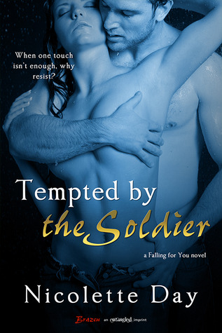 In Review: Tempted by the Soldier (Falling for You #2) by Nicolette Day