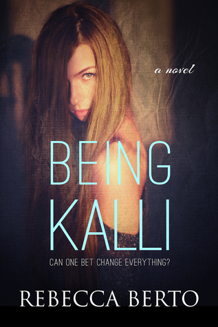 In Review: Being Kalli (Kalli #1) by Rebecca Berto