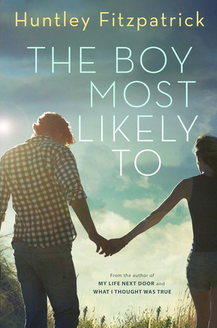 In Review: The Boy Most Likely To by Huntley Fitzpatrick