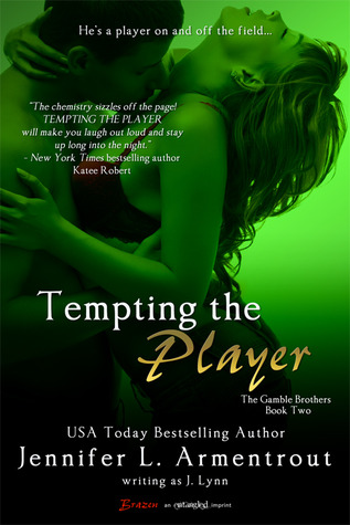 Tempting the Player by Jennifer L. Armentrout