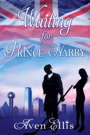 In Review: Waiting for Prince Harry by Aven Ellis