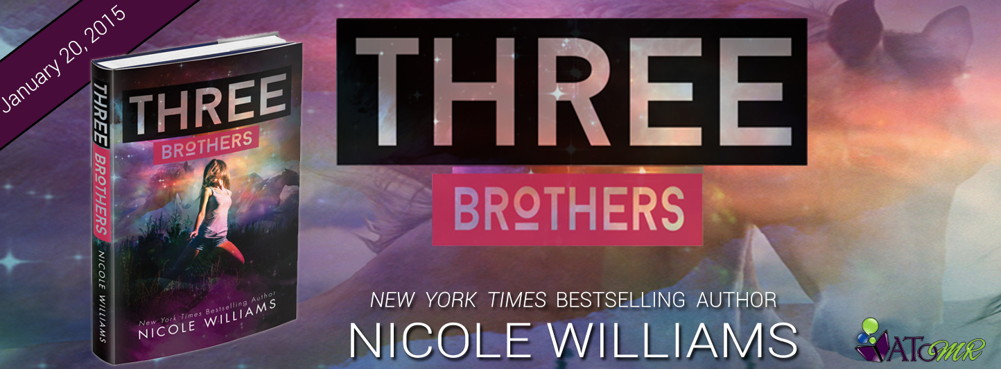 Blog Tour & Review: Three Brothers by Nicole Williams