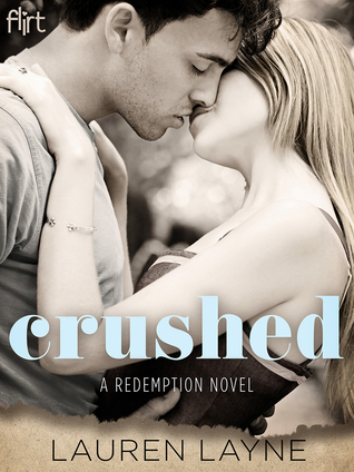 In Review: Crushed (Redemption #2) by Lauren Layne