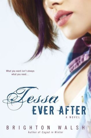In Review: Tessa Ever After (Reluctant Hearts #2) by Brighton Walsh