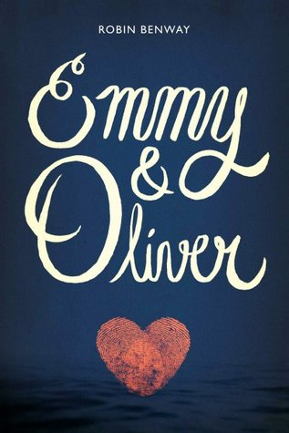 In Review: Emmy & Oliver by Robin Benway