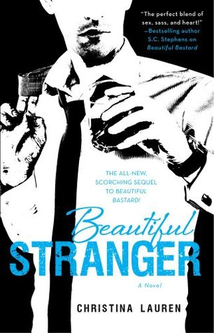 In Review: Beautiful Stranger (Beautiful Bastard #2) by Christina Lauren