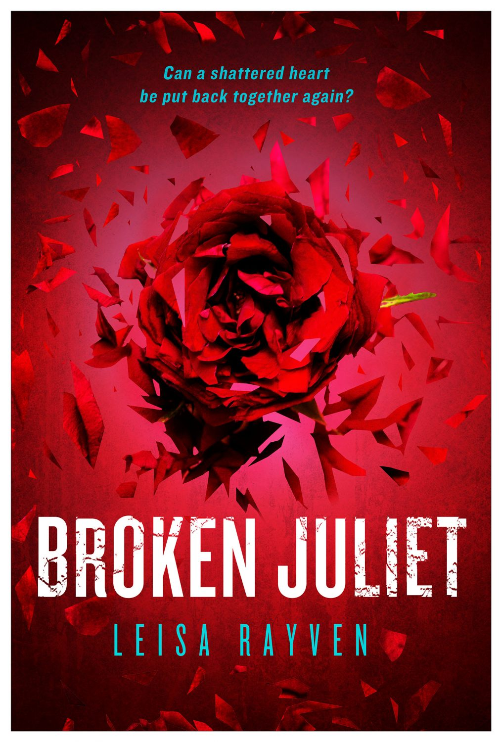 In Review: Broken Juliet (Starcrossed #2) by Leisa Rayven