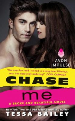 Blog Tour, Review, Excerpt & Giveaway: Chase Me (Broke & Beautiful #1) by Tessa Bailey