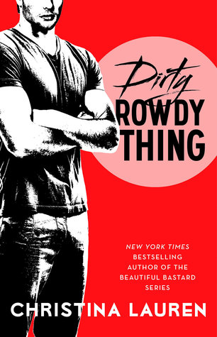 Audiobook Review: Dirty Rowdy Thing (Wild Seasons #2) by Christina Lauren