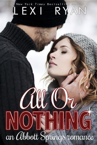 In Review: All or Nothing by Lexi Ryan