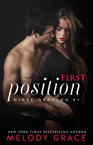 In Review: First Position (Dirty Dancing #1) by Melody Grace