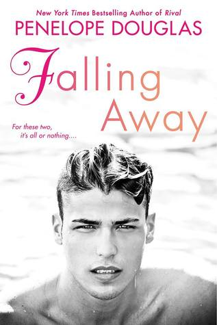 In Review: Falling Away (Fall Away #3) by Penelope Douglas