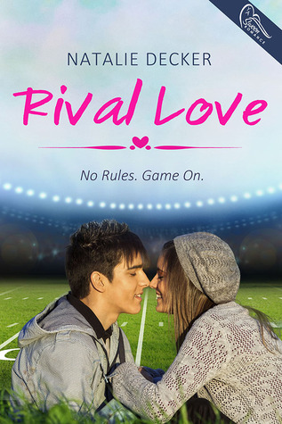 In Review: Rival Love (Rival Love #1) by Natalie Decker