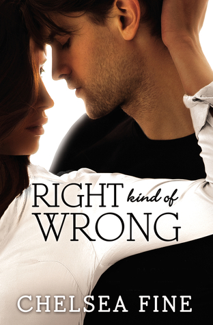 In Review: Right Kind of Wrong (Finding Fate #3) by Chelsea Fine