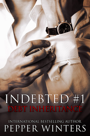 In Review: Debt Inheritance (Indebted #1) by Pepper Winters