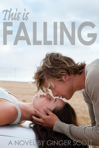 In Review: This is Falling (Falling #1) by Ginger Scott